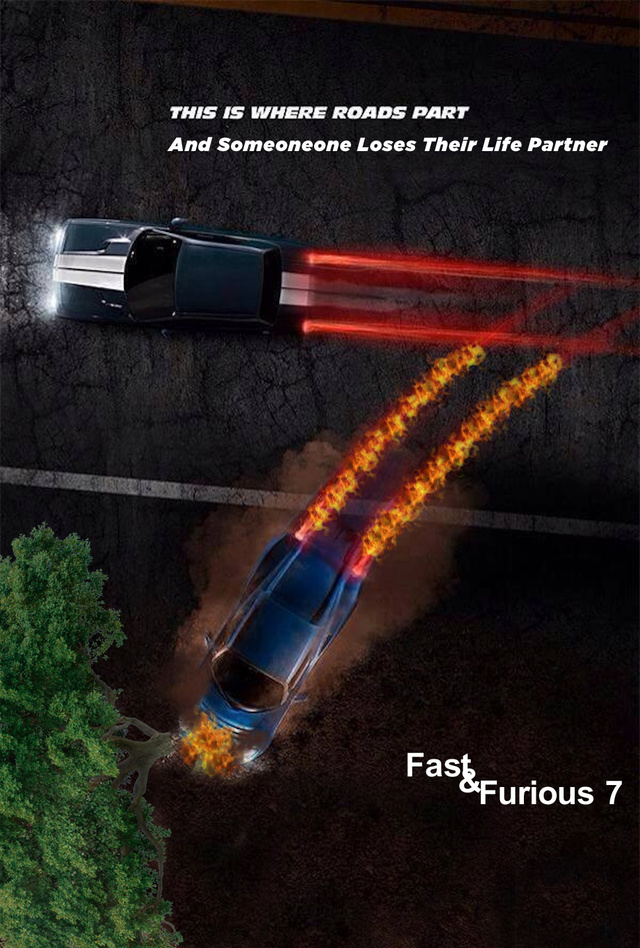 Fast Furious 7 Poster Homage To Paul Walker Or A Joke The Car 640x948