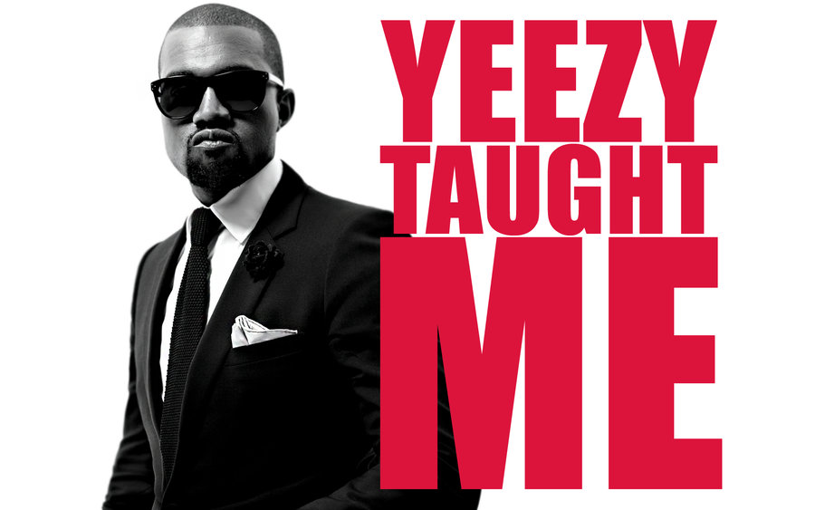Yeezy Taught Me by TrickD123 900x563