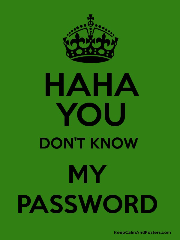 You Don t Know My Password Wallpapers WallpaperSafari