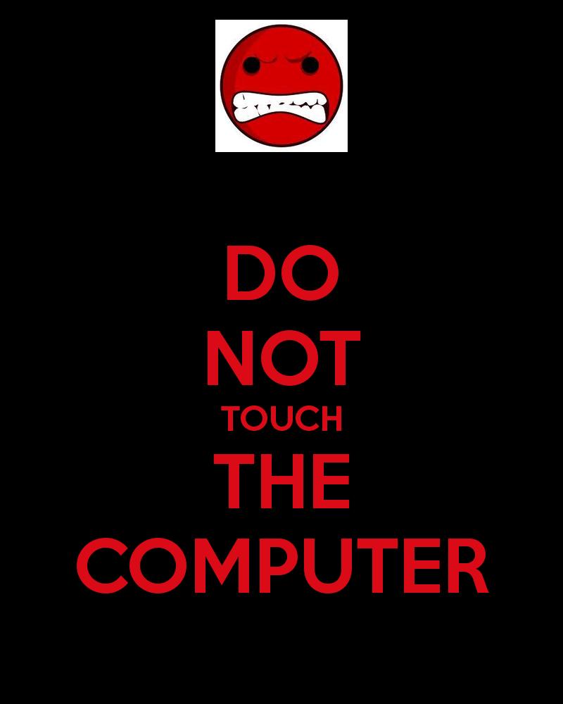 Do Not Touch Wallpaper
