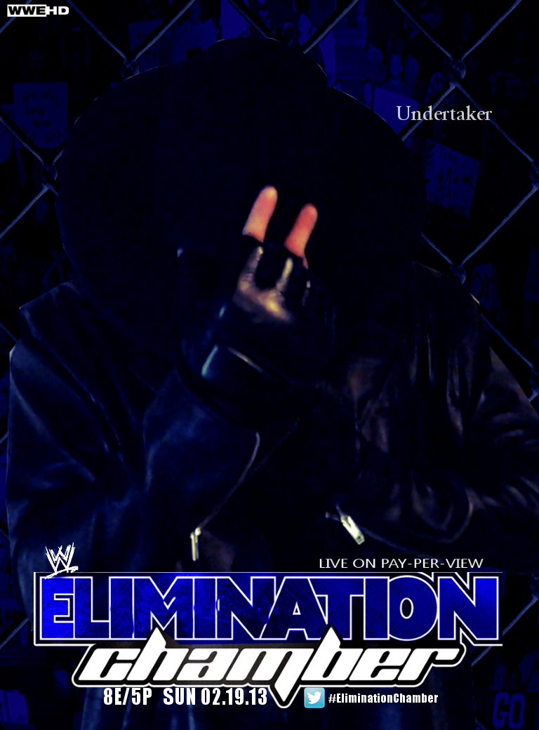 WWE Elimination Chamber 2013 Poster by LockdownGFX on 768x1040