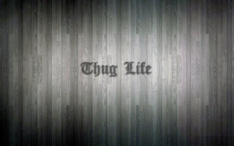 Thug Life Wood Wallpaper by V E G A 900x563