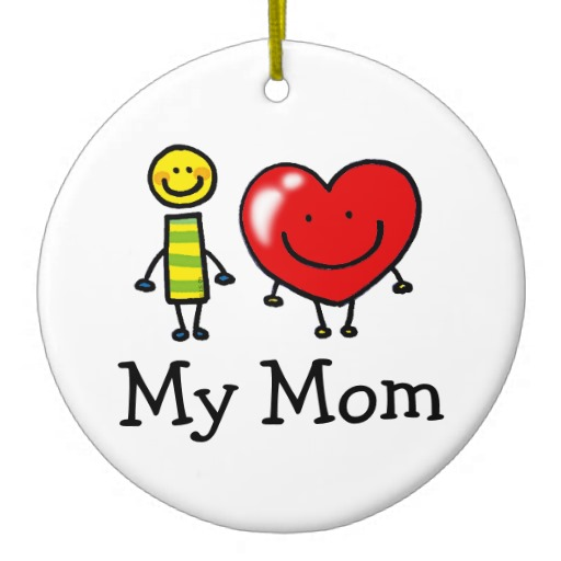 my mom ornaments   Love My Mom   Photo Picture Image and Wallpaper 512x512
