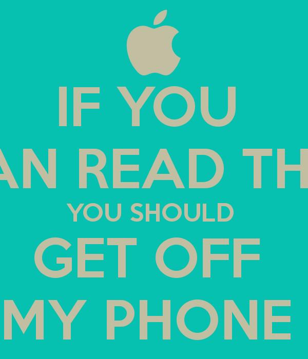 Get Off My iPhone Wallpaper  WallpaperSafari