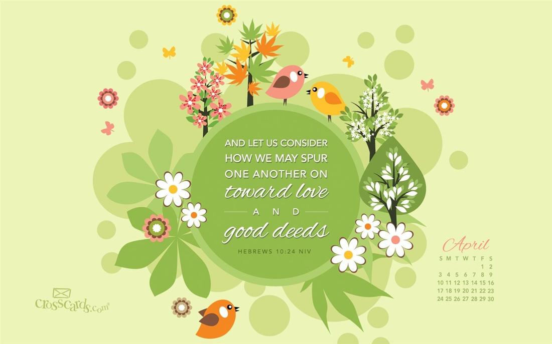 April 2016   Good Deeds Desktop Calendar  April Wallpaper 1100x687