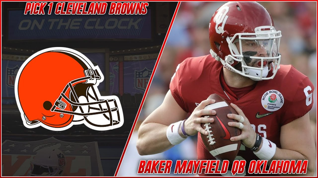 Cleveland Browns Select Baker Mayfield 1st Overall in the 2018 NFL 1280x720