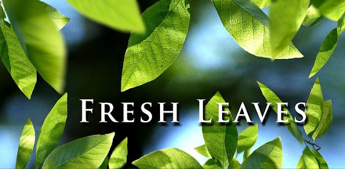 Fresh Leaves 15 APK Live Wallpaper My Media Centers PC Android 705x345