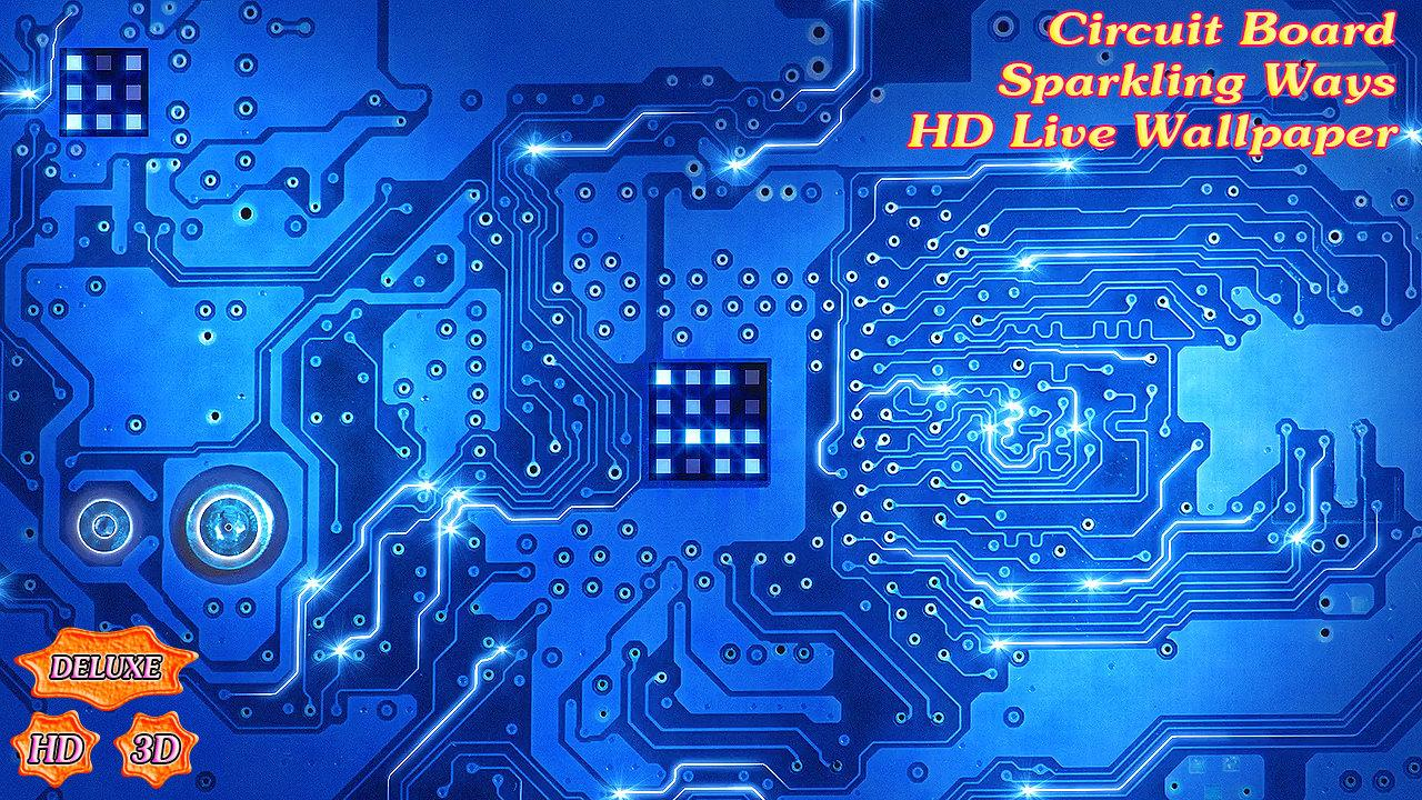 Free Download Circuit Board Sparkling Ways Android Apps On Google