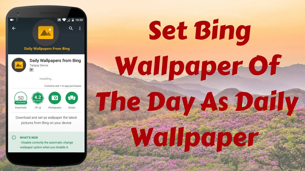 How to Set Bing Wallpaper of the day as daily wallpaper on your 1280x720
