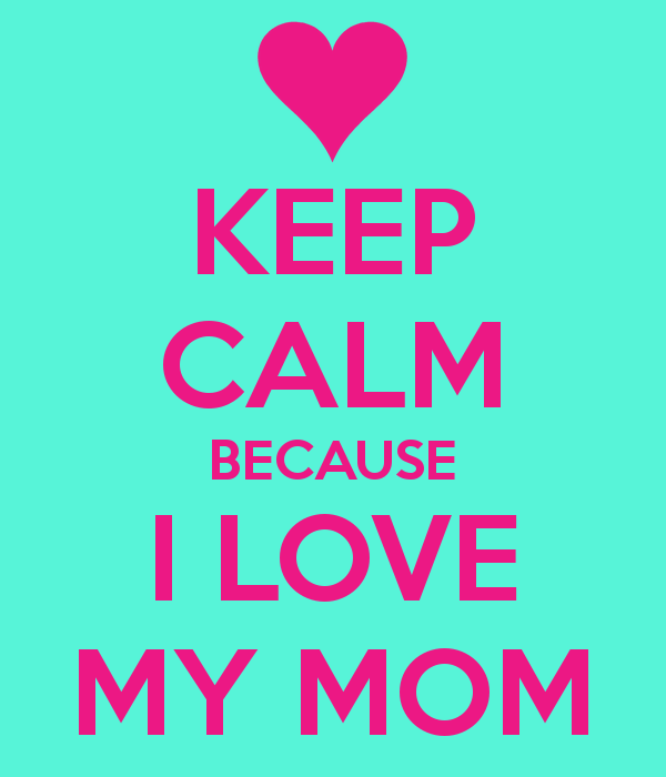 Love Wallpaper For Mom : I Love Mom Wallpaper - WallpaperSafari