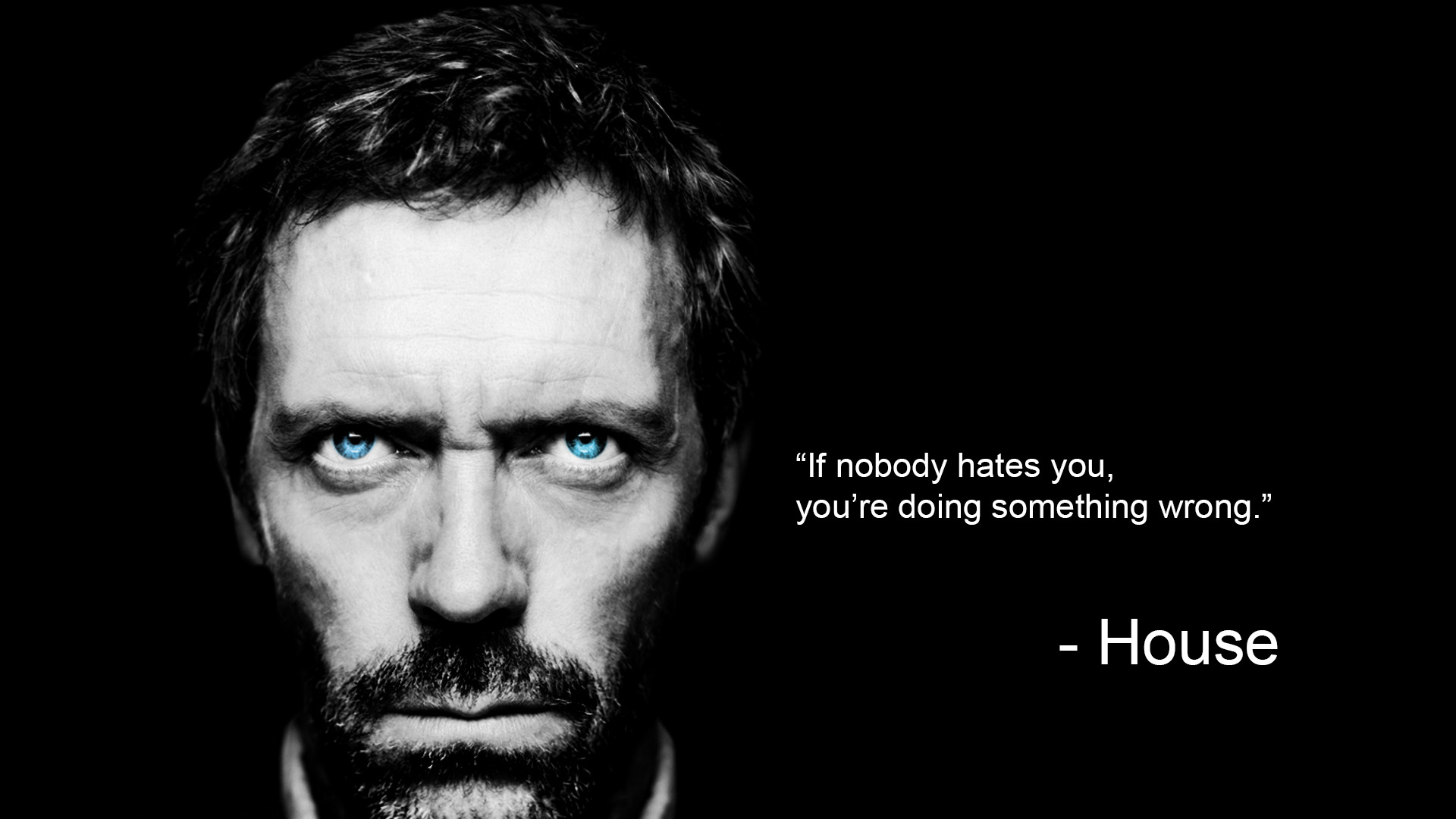 Dr House Quote HD Wallpaper 1920x1080