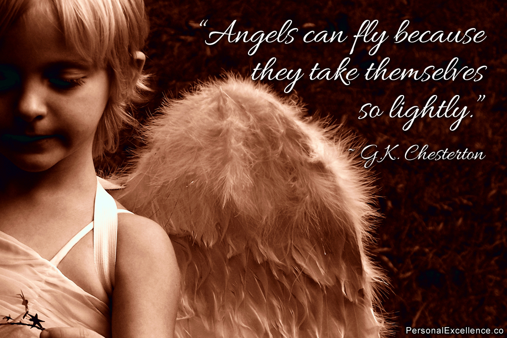 Inspirational Quote Angels can fly because they take themselves so 1024x683