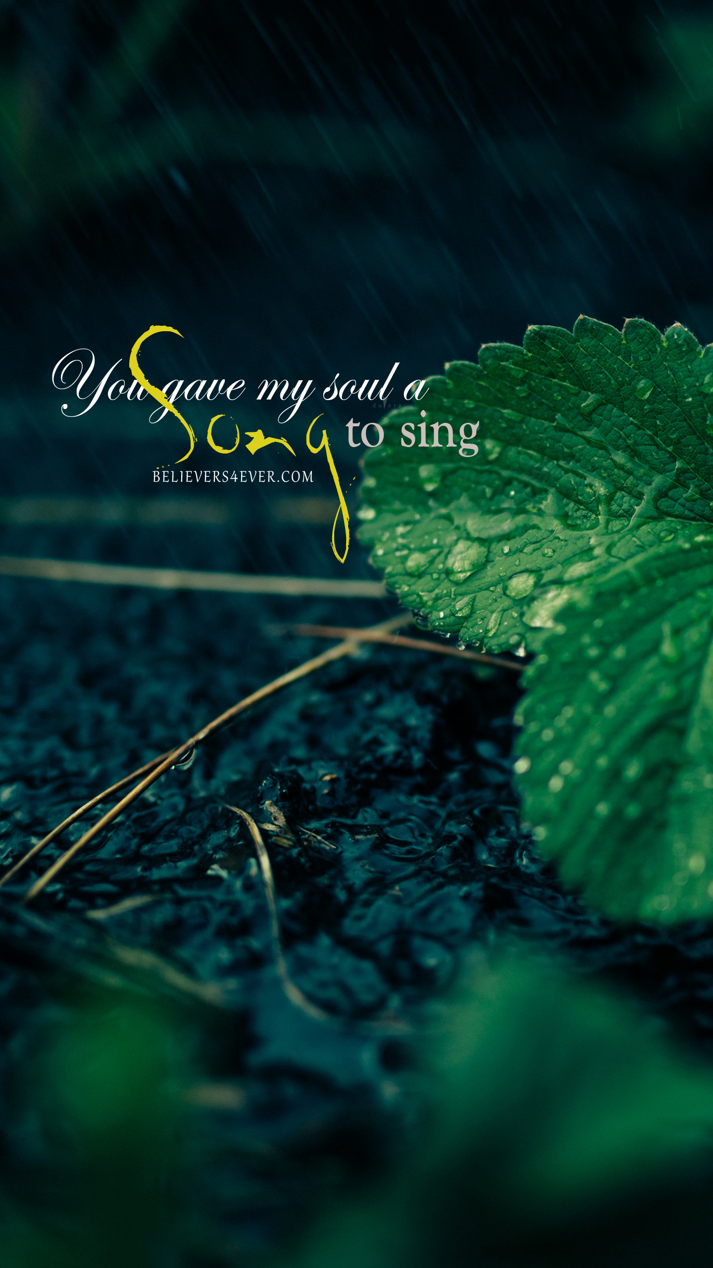 You gave my soul a song to sing wallpapers Wallpaper bible 1440x2561
