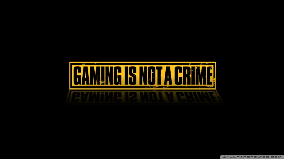 Gaming Is Not A Crime 4K HD Desktop Wallpaper for 4K Ultra HD 960x540