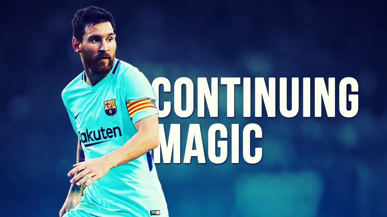 Lionel Messi   Continuing Magic Preseason 20172018 HD 1280x720