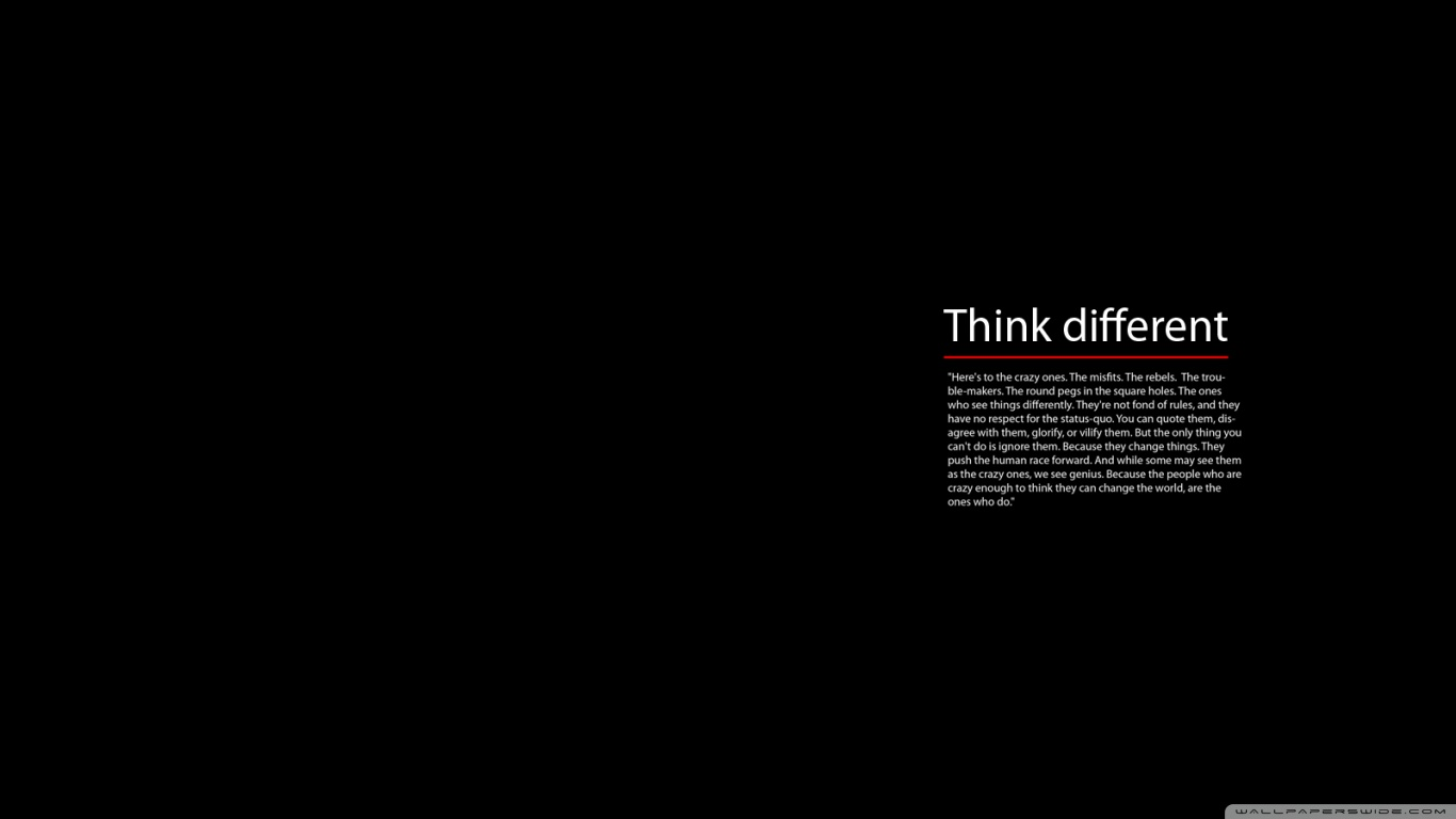 Its a internet business and think different wallpaper in the high 1366x768