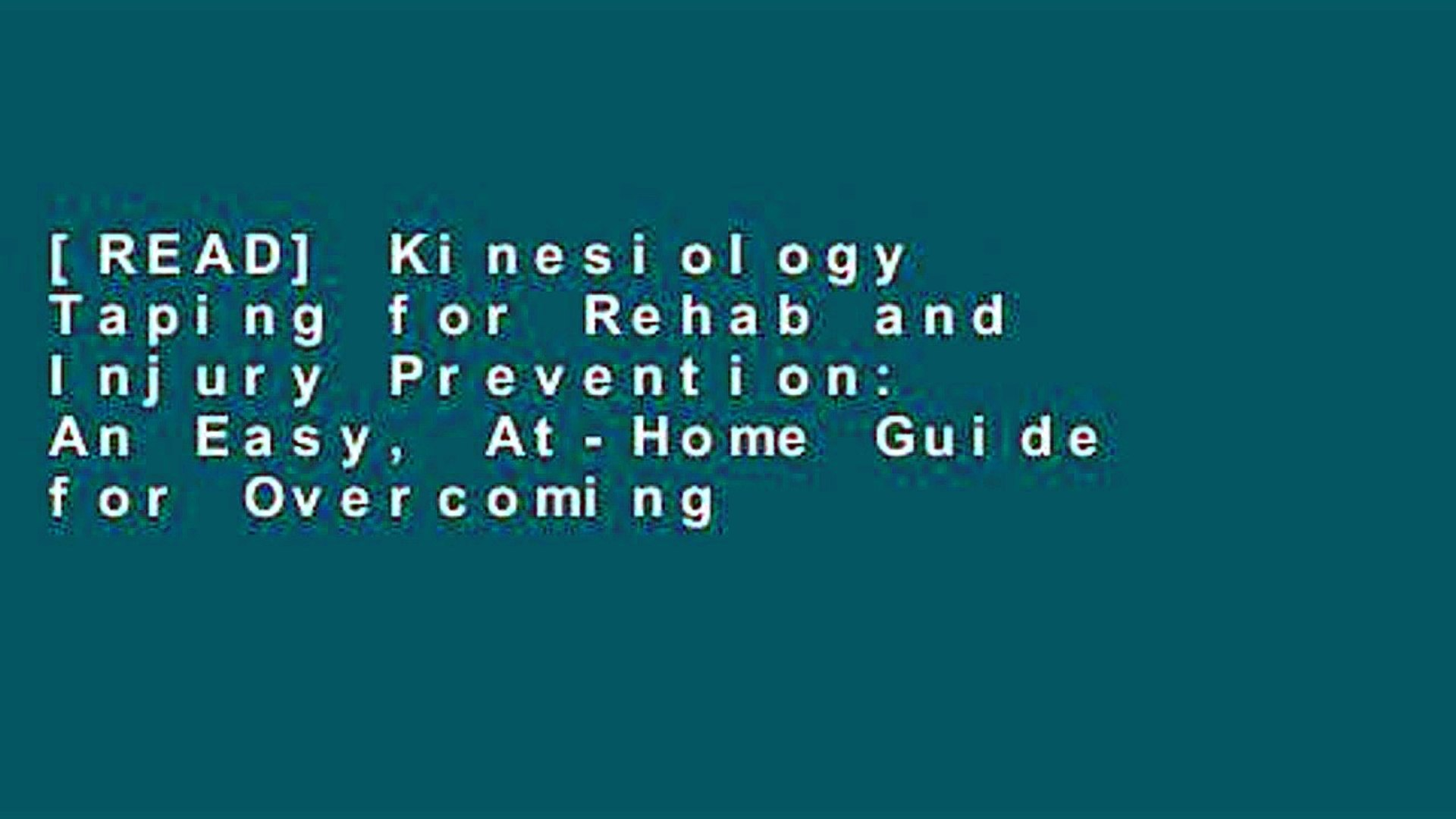 READ] Kinesiology Taping for Rehab and Injury Prevention An Easy 1920x1080