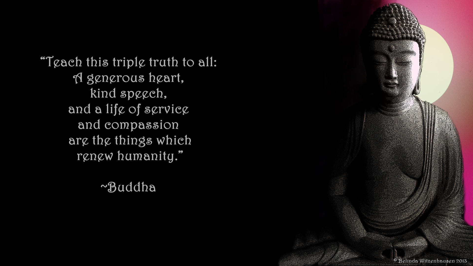 WALLPAPER WITH POSITIVE QUOTE BY LORD BUDDHA TRIPLE TRUTH FOR ALL 1920x1080