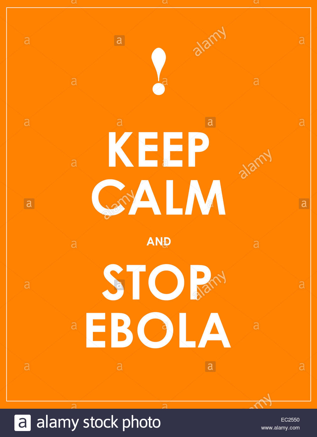 keep calm and stop ebola background Stock Photo 76265308   Alamy 1011x1390