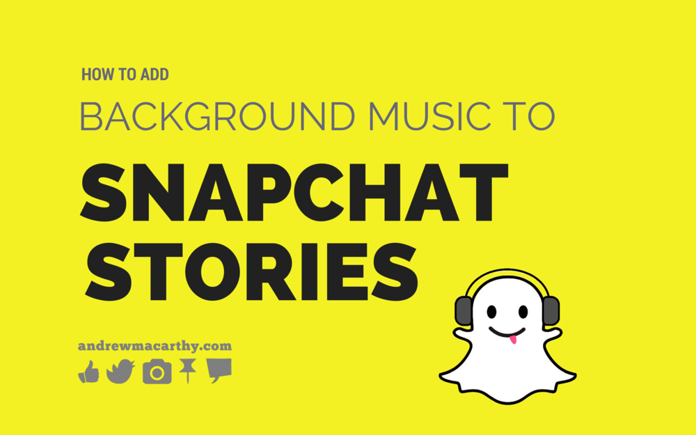 How to Add Background Music to Snapchat Stories Videos Social 1000x625