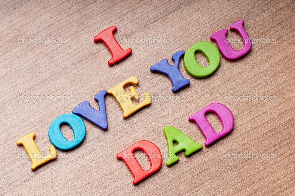 depositphotos 5902599 I love you Dad words on the backgroundjpg 1024x680