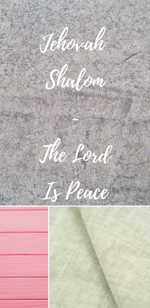 Jehovah Shalom The Lord Is Peace Themed Christian Wallpapers 498x1024