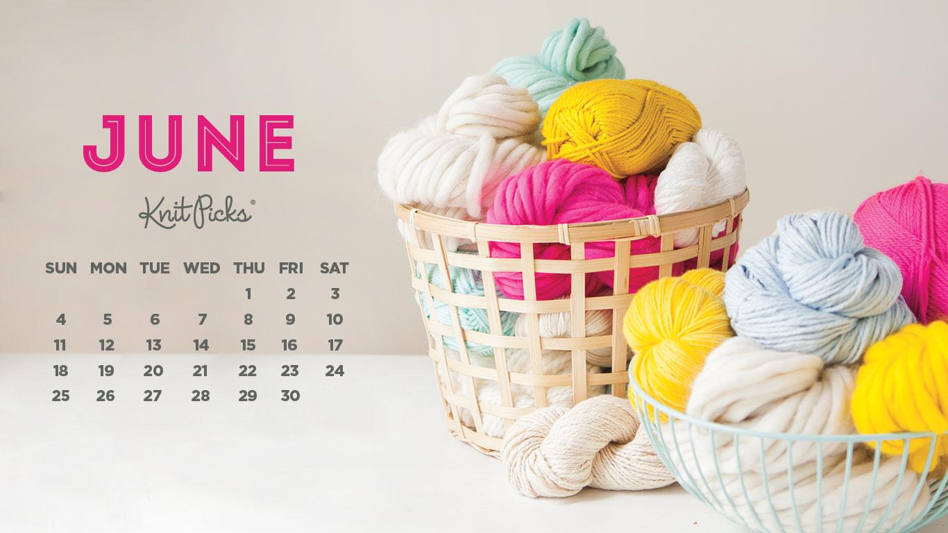 Downloadable June Calendar   KnitPicks Staff Knitting Blog 1366x768