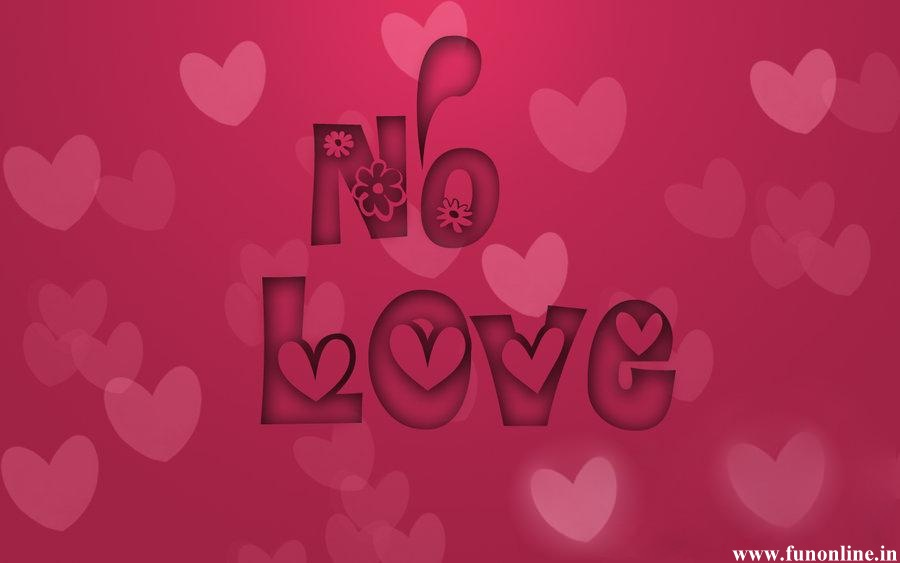 No Love Wallpapers Download Latest No Love HD Wallpapers For 900x563