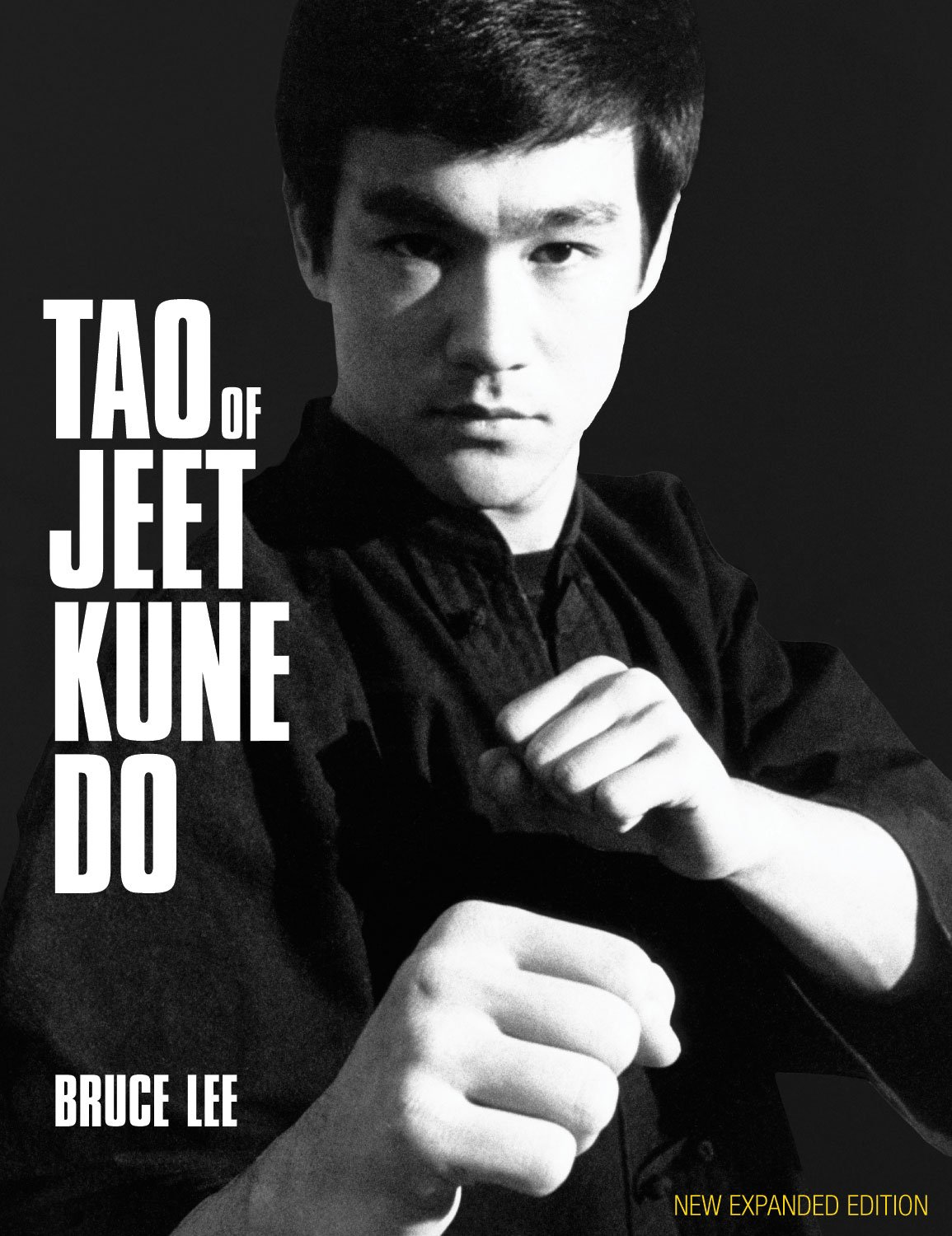 Tao of Jeet Kune Do New Expanded Edition Bruce Lee 1155x1500