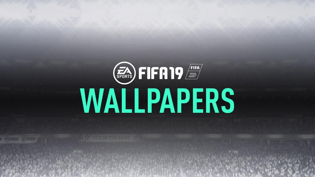 FIFA 19 Wallpapers FIFPlay 1200x675
