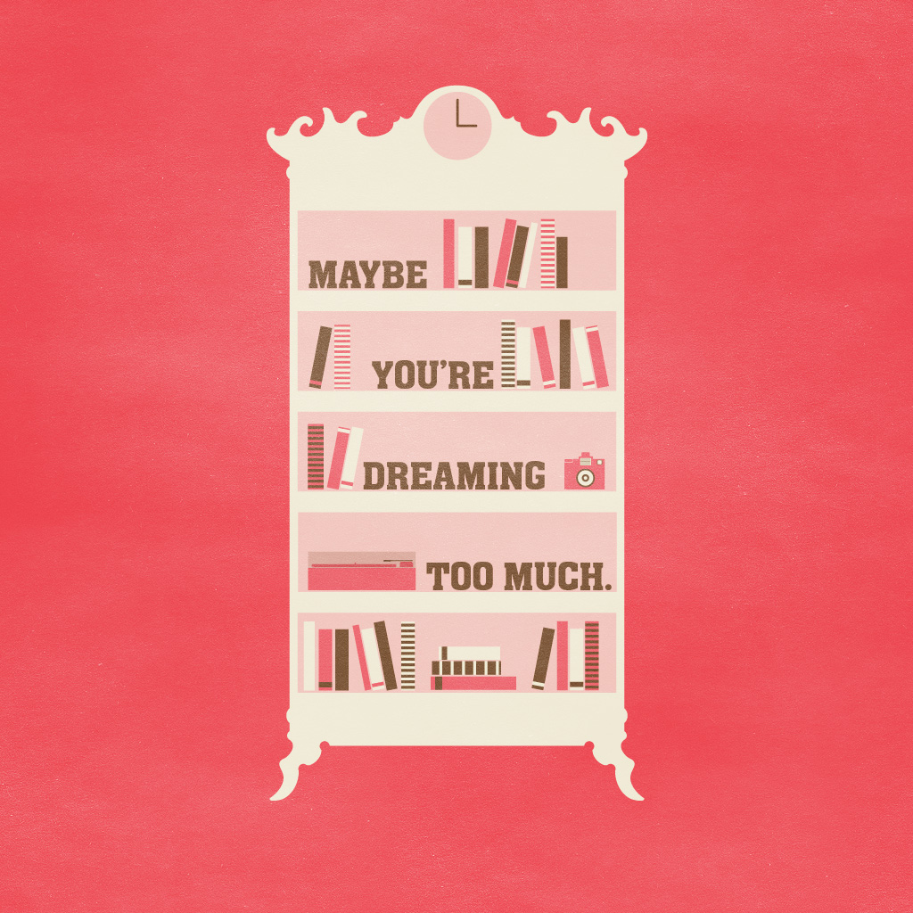 Maybe Youre Dreaming Too Much a wallpaper by Rodrigo Maia 1024x1024