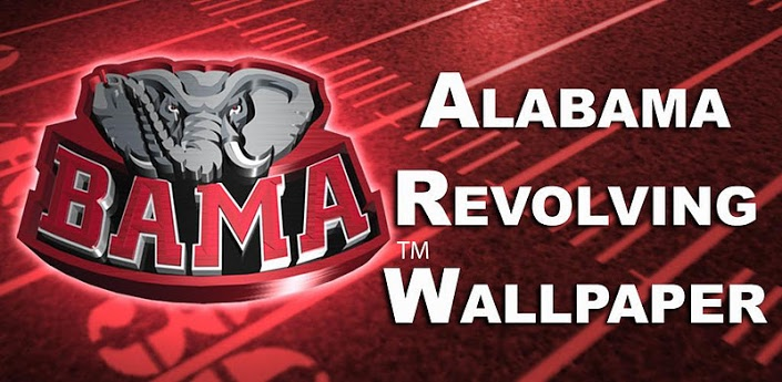 Alabama Revolving Wallpaper   Android Apps on Google Play 705x345