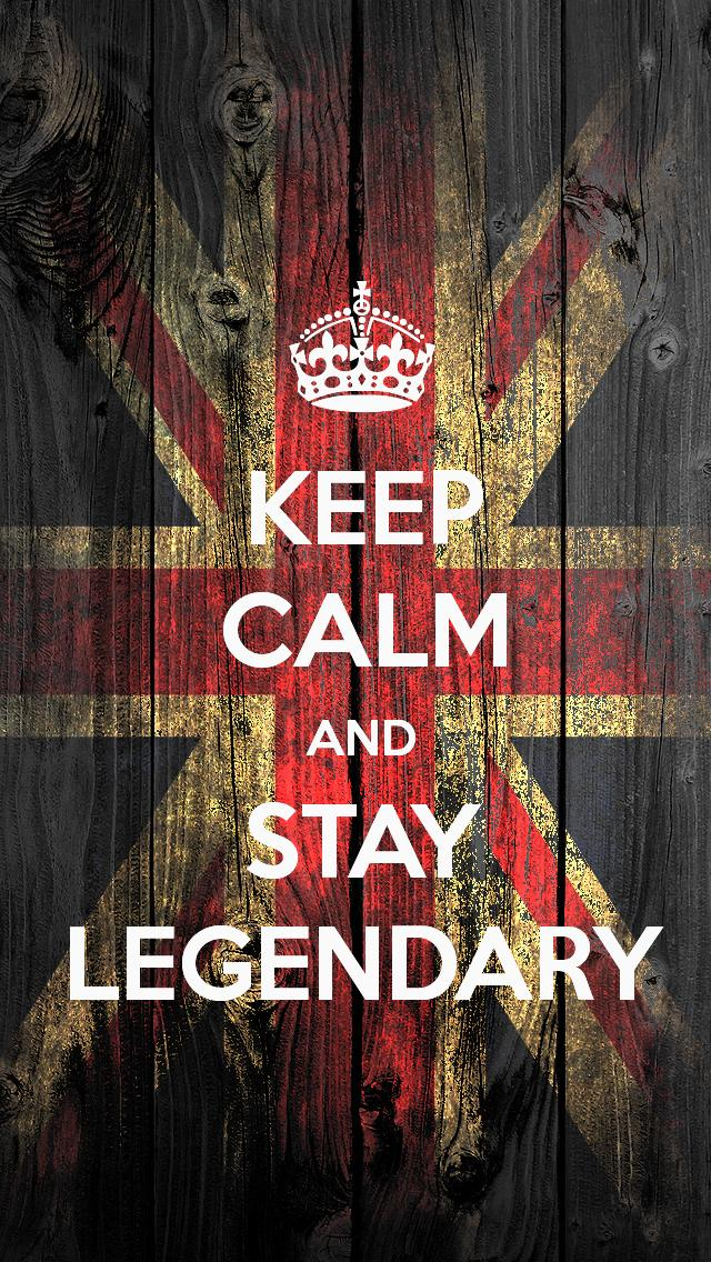 keep calm and stay legendary iphone wallpaper tags and calm flag keep 640x1136