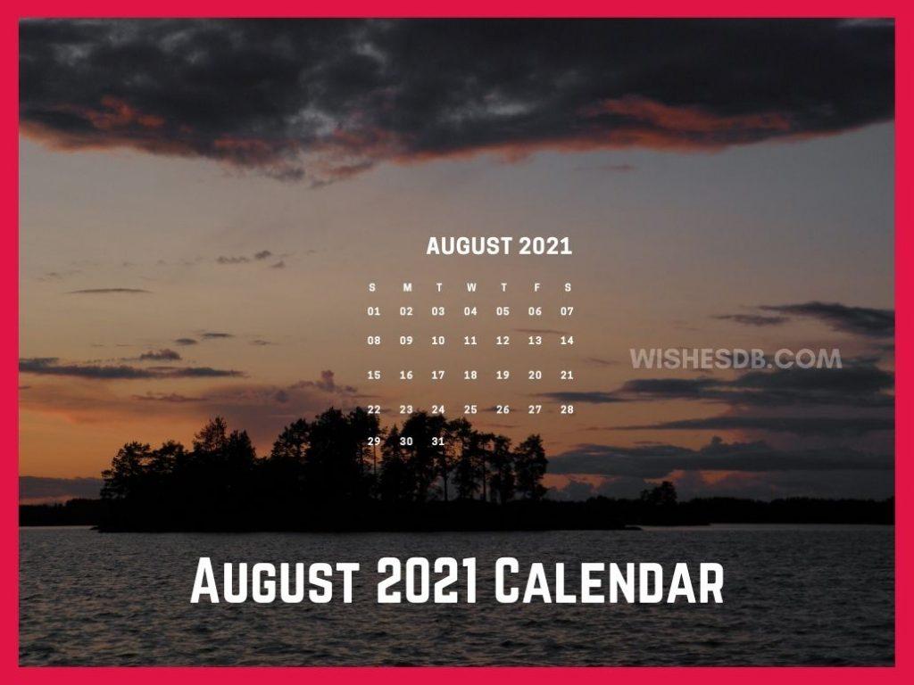 August 2021 Calendar   wishes db 1024x768
