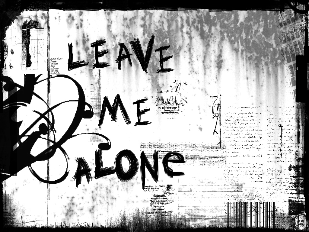 HD Leave me alone wallpaper download Leave me alone wallpaper 1024x768
