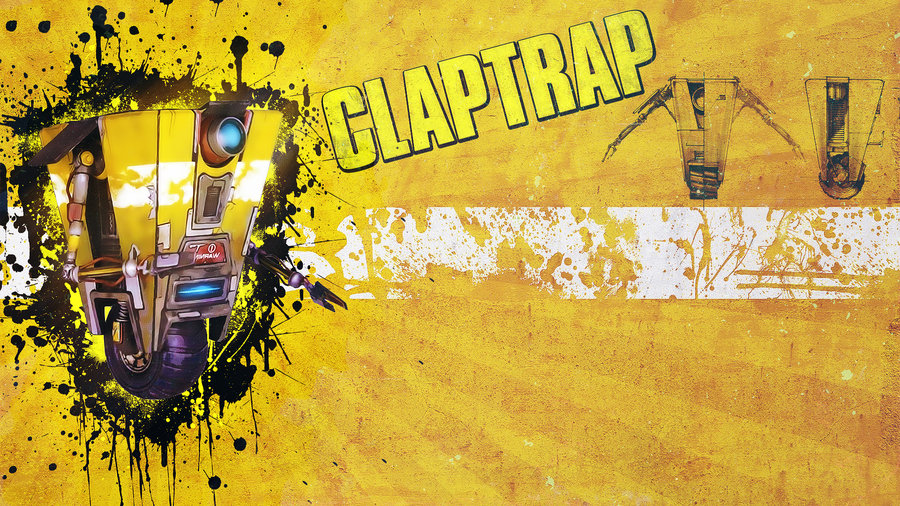 Borderlands   Claptrap Wallpaper by Panico747 900x506