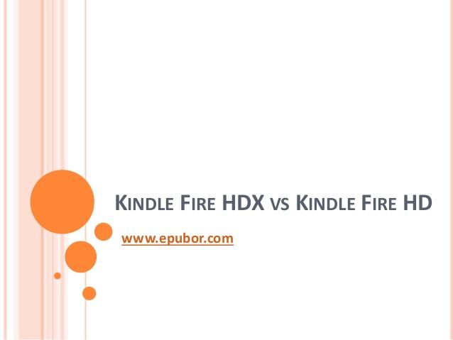 Kindle fire hdx vs kindle fire hd 638x479