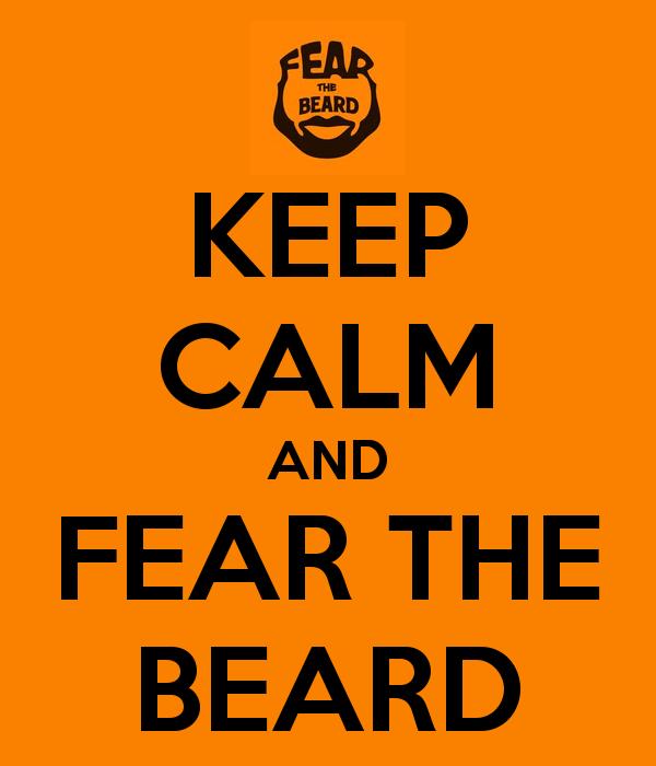 Fear The Beard Logo Keep calm and fear the beard 600x700