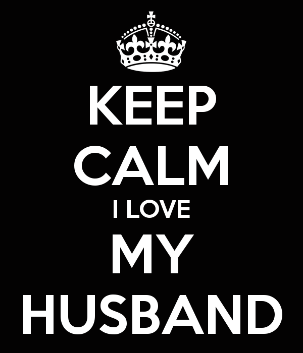 KEEP CALM I LOVE MY HUSBAND   KEEP CALM AND CARRY ON Image Generator 600x700