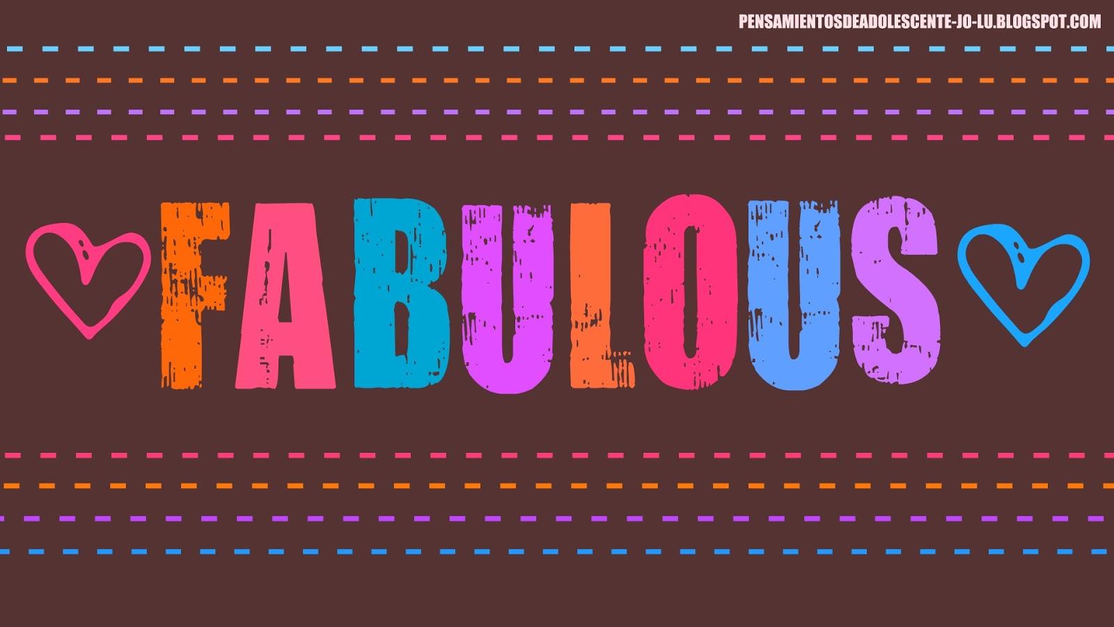 WALLPAPER FABULOUS 1600x900