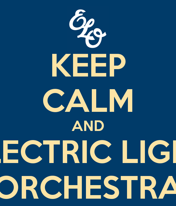 Electric Light Orchestra Wallpaper Keep calm and electric light 600x700