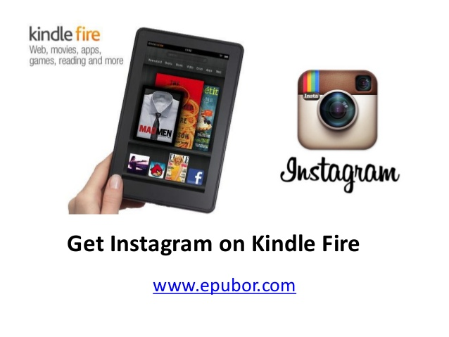 Get instagram on kindle fire 638x479