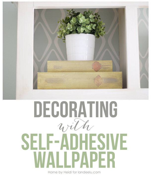 Decorating with Self Adhesive Wallpaper landeelucom Such an easy 610x718