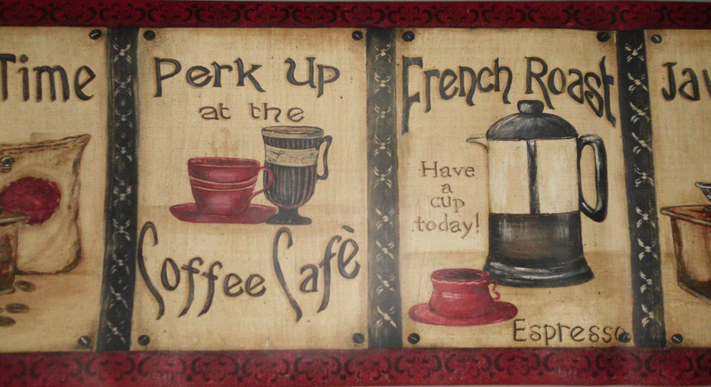 Coffee Cafe Java Time French Roast Wallpaper Border 15 x 10 New 1000x545