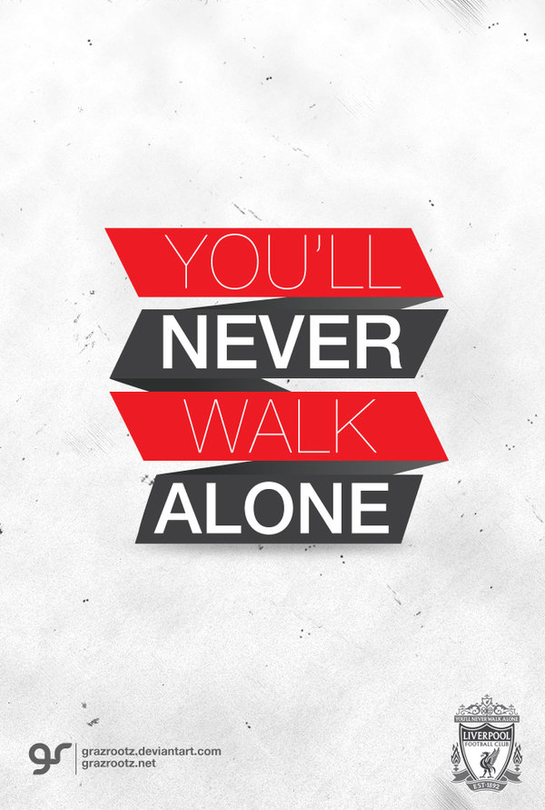 youll never walk alone by grazrootz 600x891