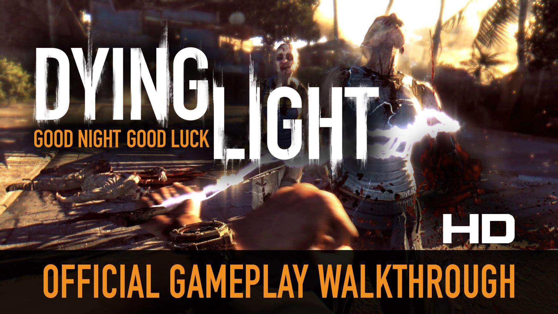Dying Light   12 Minute Gameplay Walkthrough [HD 1080p] 1920x1080