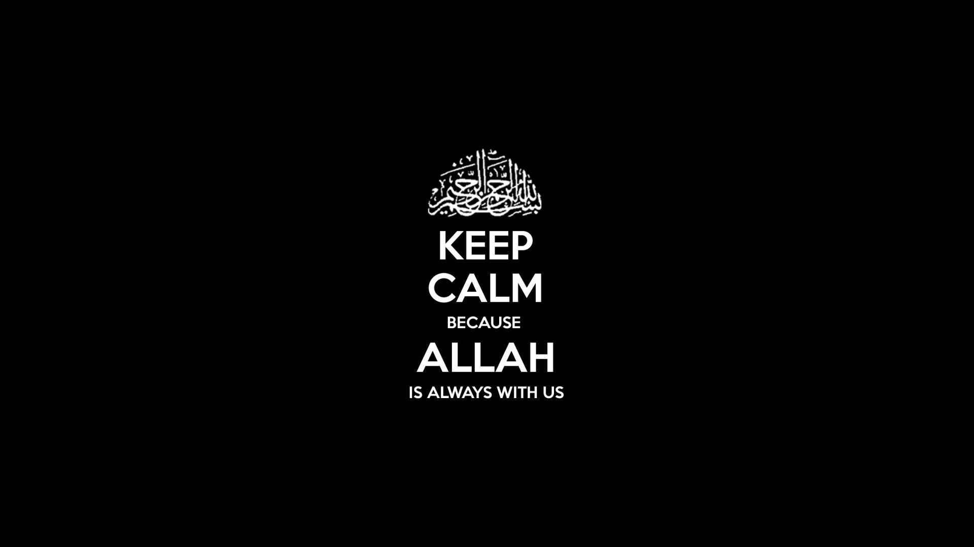 Calm And Allah Quotes Background HD Wallpaper Keep Calm And Allah HD 1920x1080
