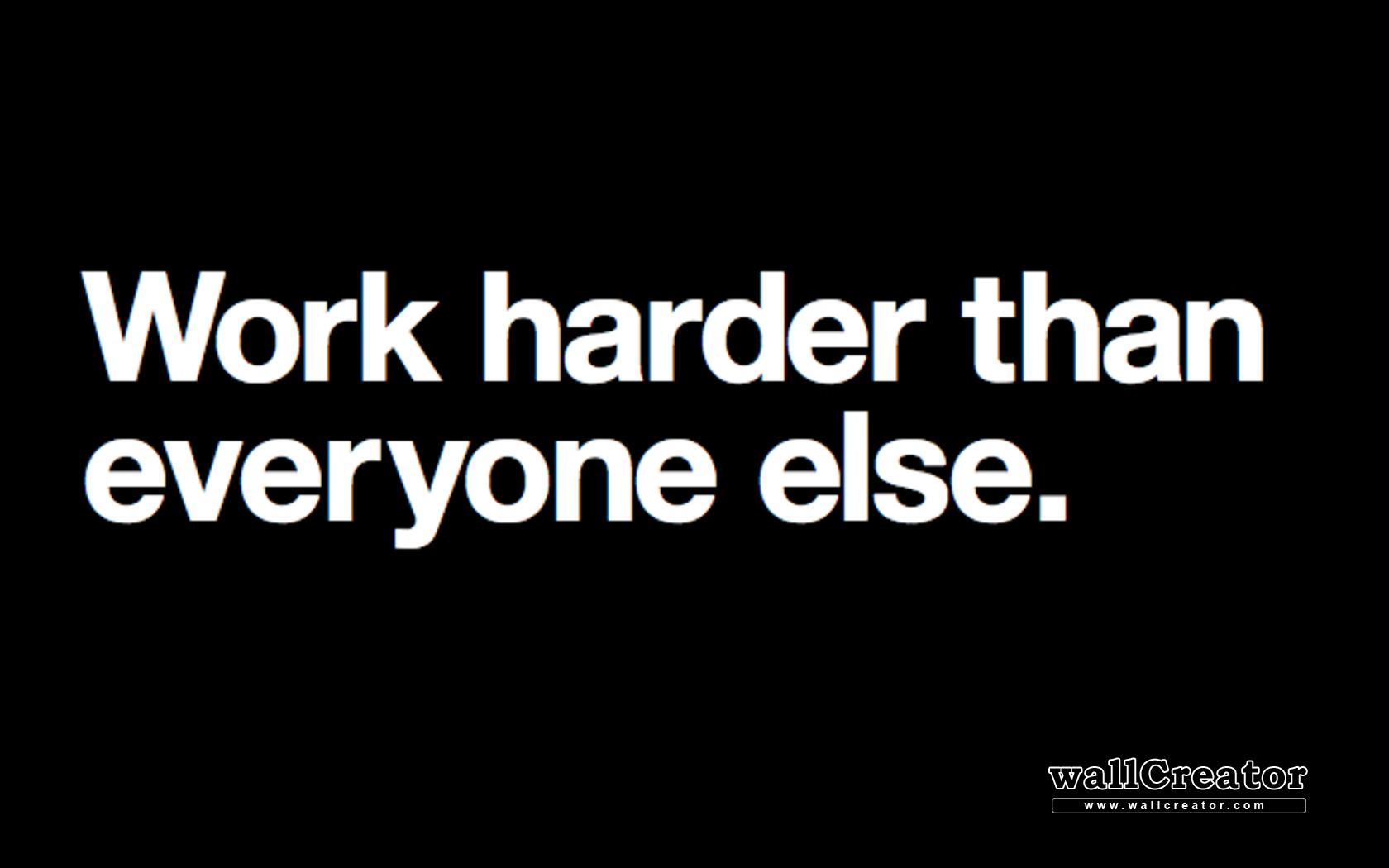Work harder   1680 1050 Wallpaper 1680x1050