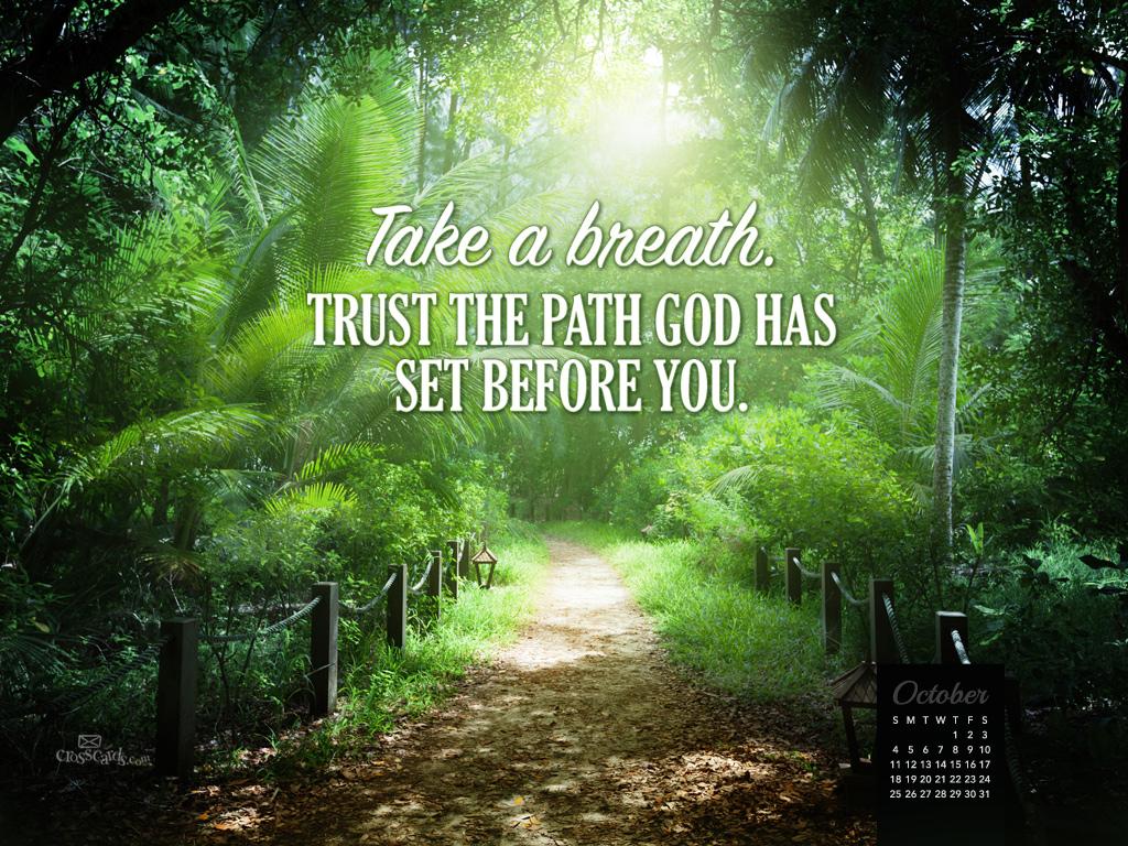 October 2015   Trust Gods Path 1024x768