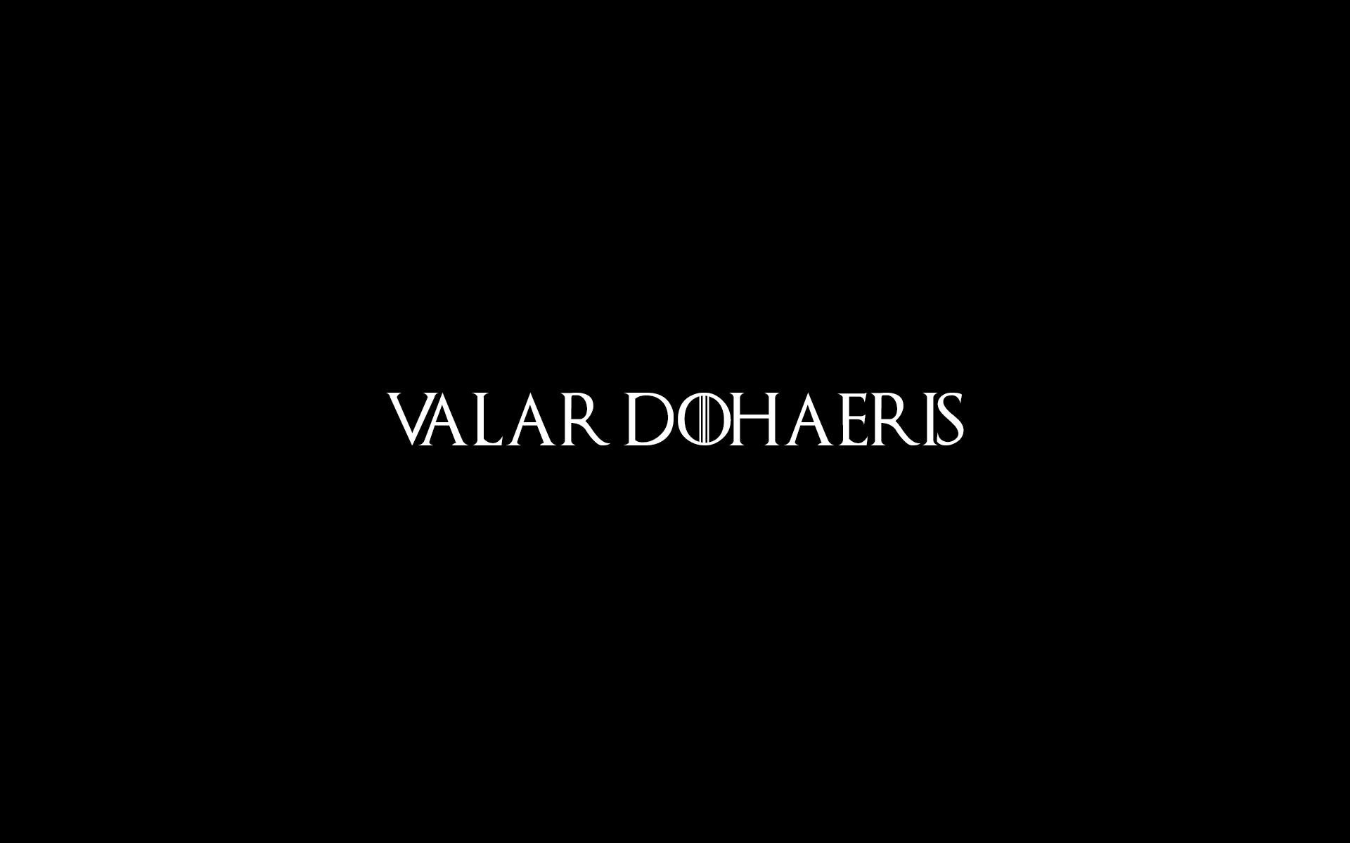 [No Spoilers]Simple Valar Morghulis and Valar Dohaeris 1920x1200
